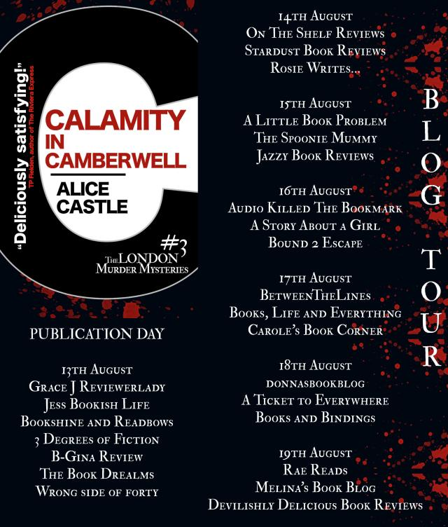 Calamity in Camberwell Full Tour Banner