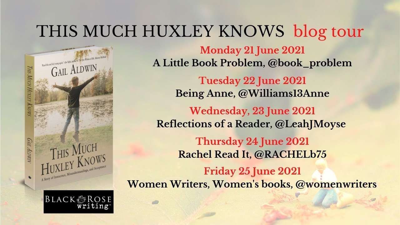 THIS MUCH HUXLEY KNOW blog tour